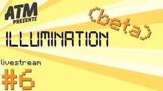 ILLUMINATION (beta)│#6│Tech Reborn