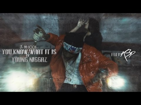LK Tha Goon - You Know What It Is // Young Niggaz (music video by Kevin Shayne)