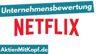 Unternehmensbewertung - Die Formeln sind leicht (Netflix Beispiel)