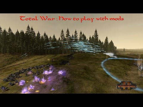 Total War : How To Play With Mods