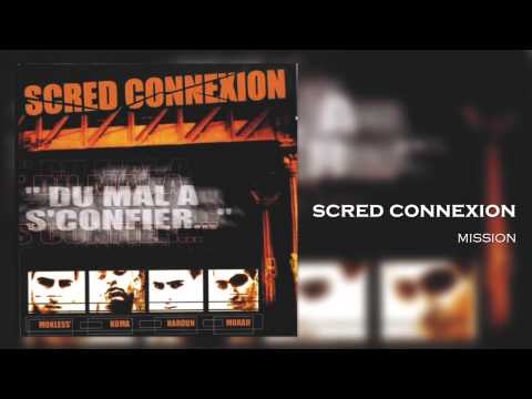 Youtube: Scred Connexion – Mission (Son Officiel)