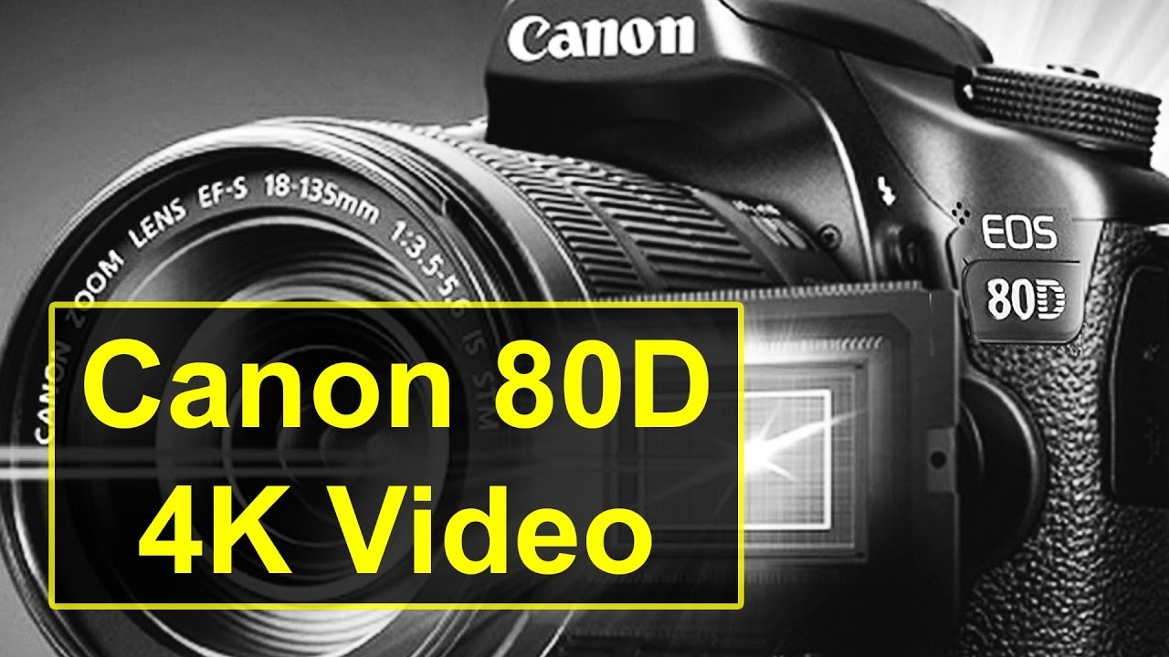 Canon 80D 4K Video with Magic Lantern?