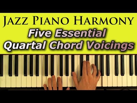 Jazz Piano Harmony: Five Essential Quartal Chord Voicings