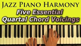 Jazz Piano Harmony: Five Essential Quartal Chord Voicings