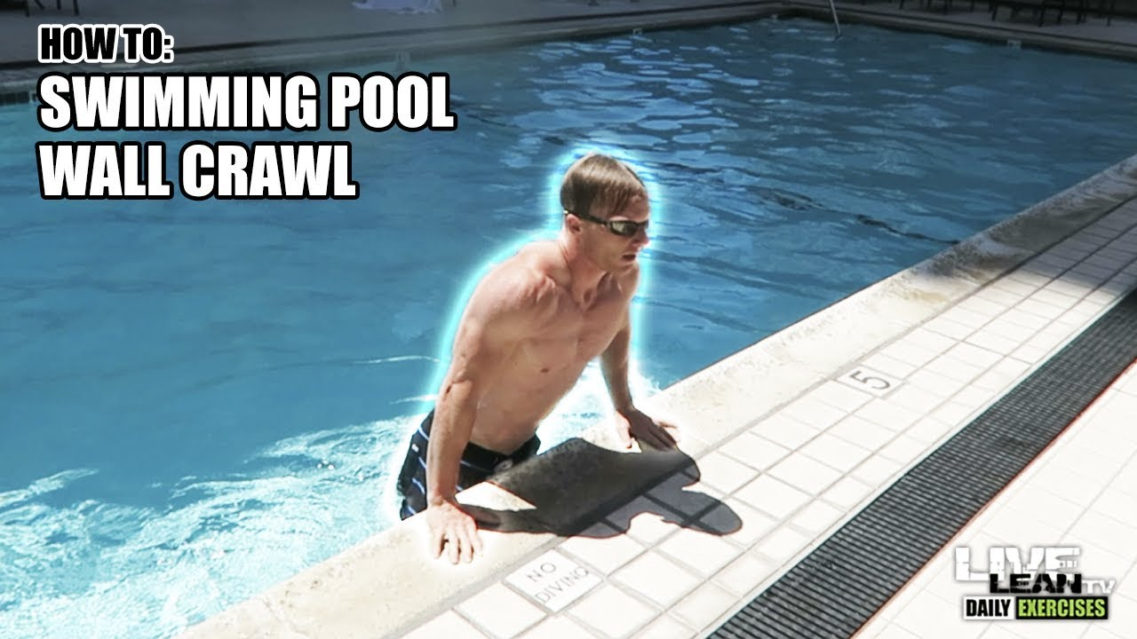 How To Do A SWIMMING POOL WALL CRAWL   Exercise Demonstration Video and  Guide