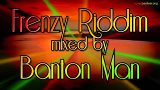 Frenzy Riddim mixed by Banton Man.mp3