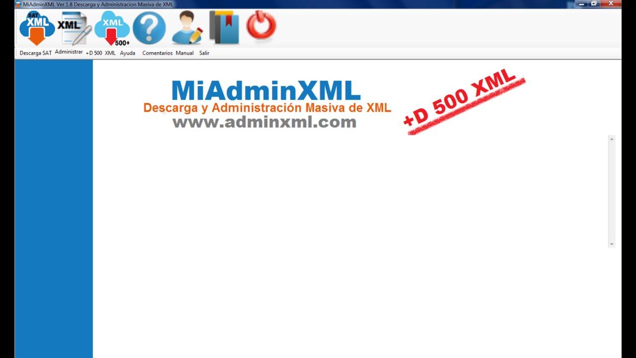 Descarga Masiva de XML mas de 500 MiAdminXML - YouTube