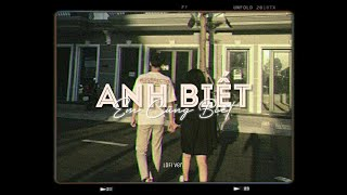 Anh Biết Em Cũng Biết - Ngơ ft. Hnhngan x Ryan「Lo - Fi Ver. by 1 9 6 7」/ Audio Lyrics