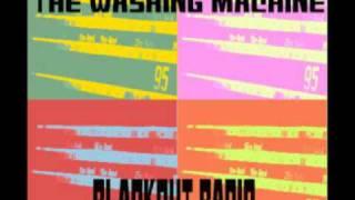 The Washing Machine - Blackout Radio