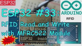 ESP32 #33: RFID Read and Write with MFRC522 Module + ESP32 Giveaway