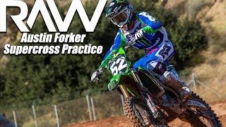 Austin Forkner RAW Supercross Practice - Motocross Action Magazine