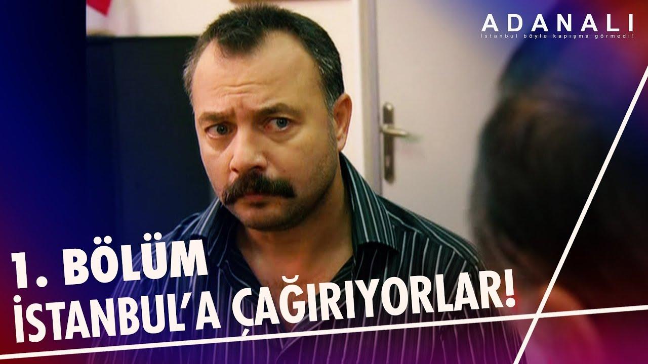Yavuz'u İstanbul'a çağırıyorlar! | Adanalı 1. Bölüm