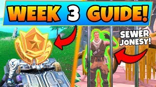 Fortnite WEEK 3 CHALLENGES GUIDE!: Secret Battle Star, Jonesy in the Sewers (Battle Royale Season 9)