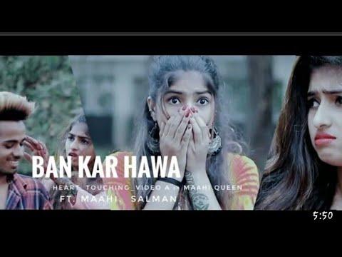 Kahi Ban Kar Hawa|song|new2018