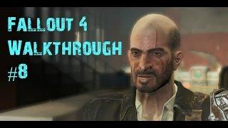 Fallout 4 Walkthrough part 8 - KELLOGG [No Commentary, PC gameplay]