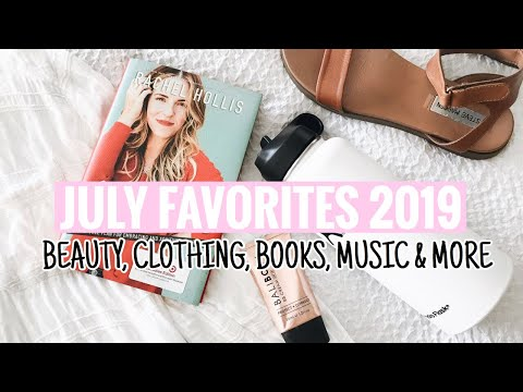 JULY FAVORITES 2019 | ITEMS YOU NEED