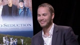 Taylor Kitsch Talks about 'The Grand Seduction'