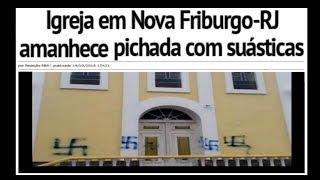 Facistas Picham IGREJA com SUÁSTICA no RIO DE JANEIRO