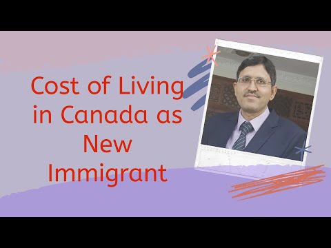 cost-of-living-in-canada-as-new-immigrant- -monthly-living-expenses- -settlement-in-canada- -part-9
