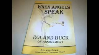 When Angels Speak Roland Buck on the Power of the Blood of Jesus Audio Book