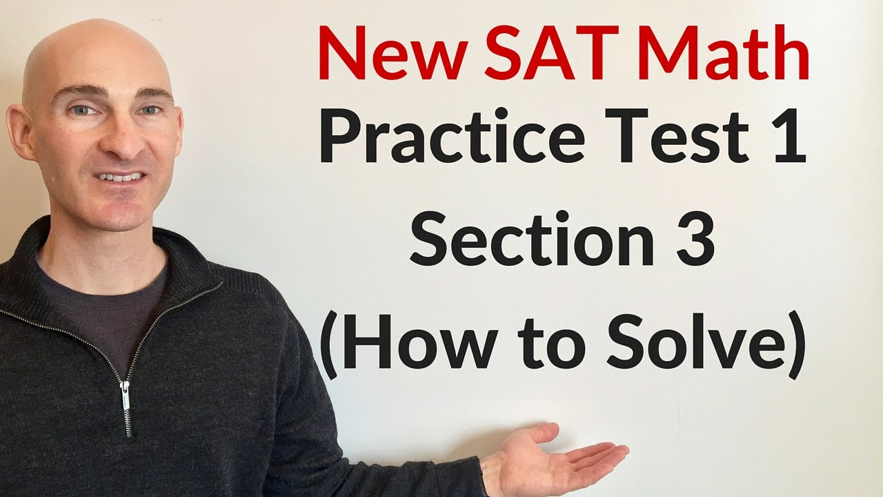 New SAT Math Practice Test 1 Section 3