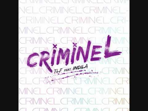 TLF feat Indila - CRIMINEL (QCD)