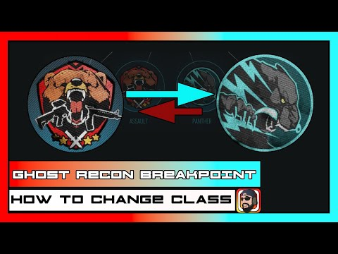 How To Change Class In Ghost Recon Breakpoint