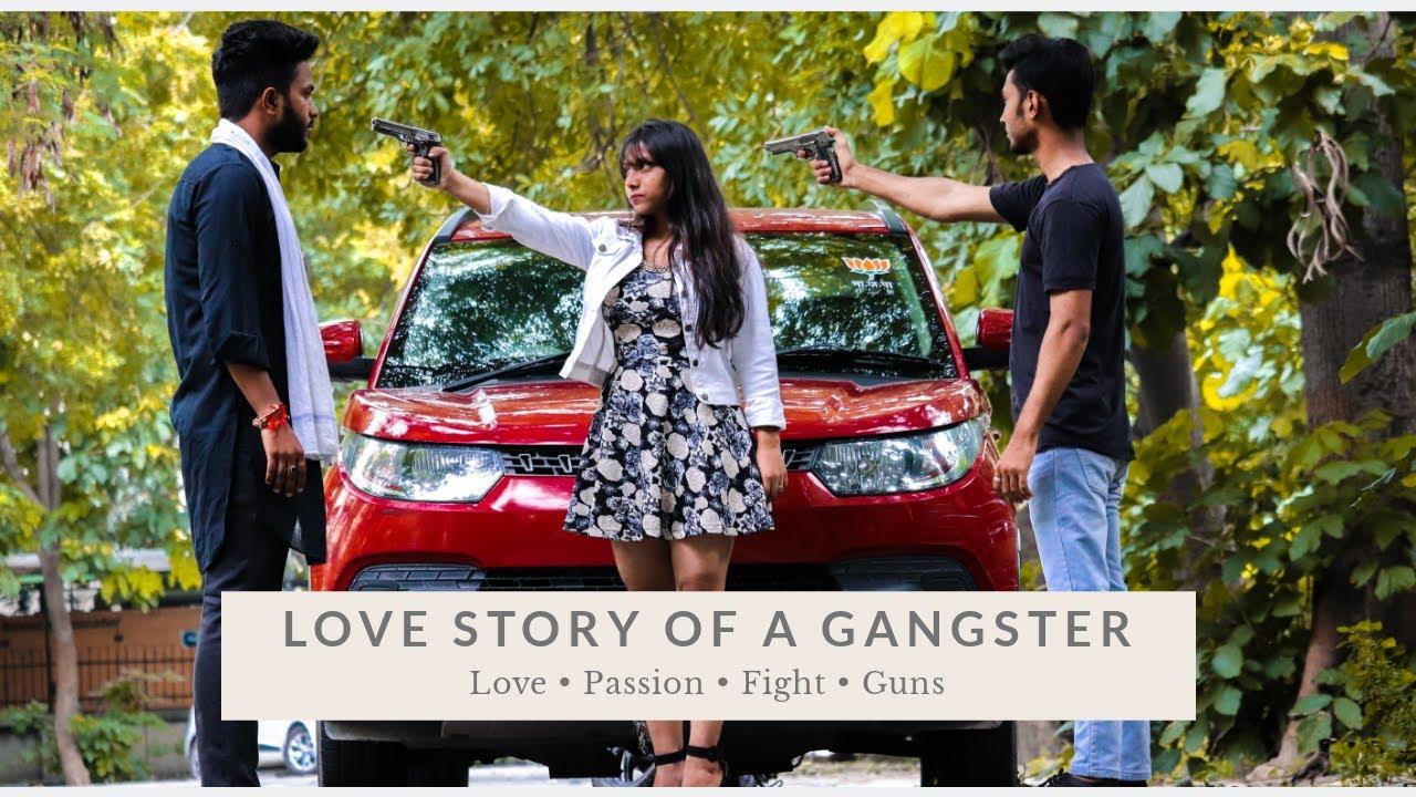 LOVE STORY OF A GANGSTER | GANGSTER LIFE | YAAR TERA GANGSTER | Be Hide