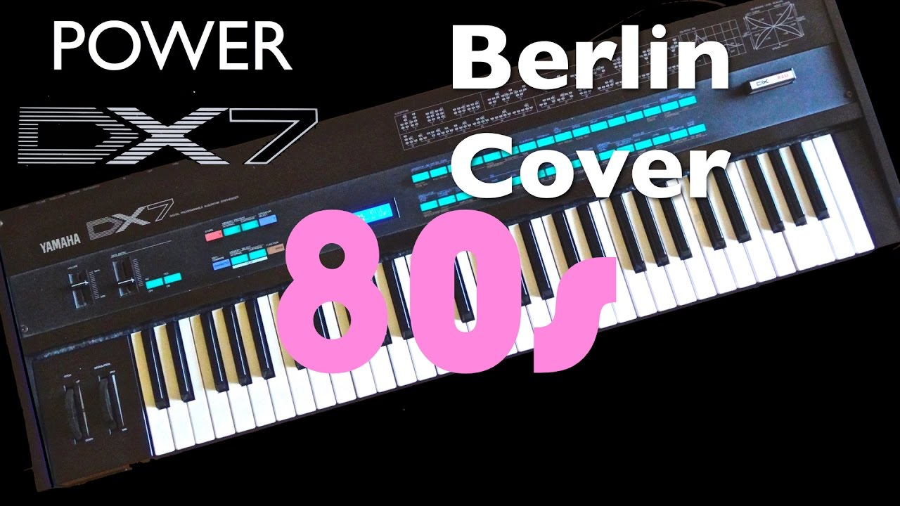 Download Yamaha DX7 - 80's Hits, Berlin Cover, Masquerade, Karaoke Music