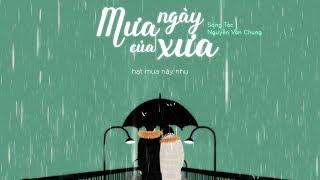 MƯA CỦA NGÀY XƯA (Acoustic) | Nguyễn Văn Chung | CHUNG LOVE SONGS