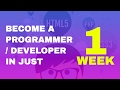 How to Become a Programmer / Developer in One Week