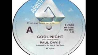 PAUL DAVIS   -   Cool  Night  (HQ)
