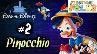 PINOCCHIO (Drunk Disney #2)