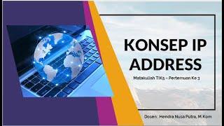 Materi Kuliah Jaringan Komputer - IP Address dan Subnetting