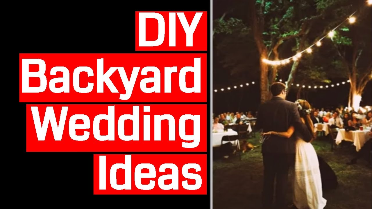 diy backyard wedding ideas youtube