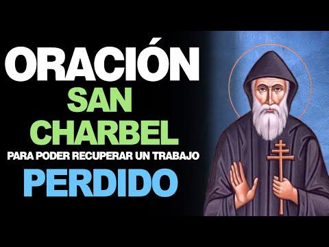 🙏 Oración Poderosa A San Charbel Para RECUPERAR EL TRABAJO PERDIDO 💼