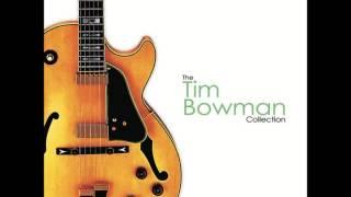 Tim bowman All my life