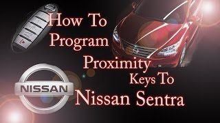 how to program proximity key remote to nissan sentra