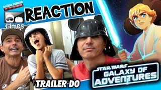 🎬 Reaction Star Wars Galaxy of Adventures - Irmãos Piologo