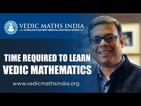 How Much Time Does It Take To Learn Vedic Maths?
