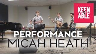 Performance | Micah Heath