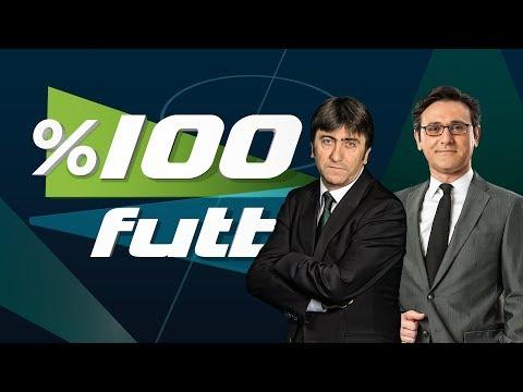 % 100 Futbol Galatasaray - Trabzonspor 1 Nisan 2018