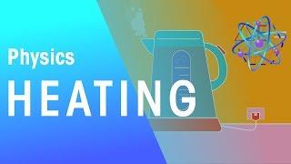 Heating | Energy | Physics | FuseSchool