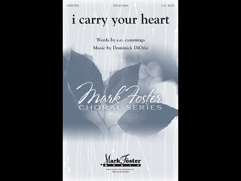 i carry your heart - by Dominick DiOrio