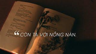 Lyrics    Còn Ta Với Nồng Nàn    Quang Dũng