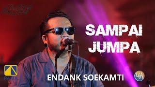 ENDANK SOEKAMTI - SAMPAI JUMPA (LIVE SAMARINDA 2020)