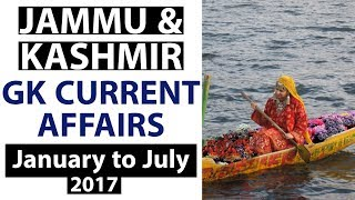 Jammu & Kashmir GK & Current Affairs 2017 for JKPSC JKSSC JKSSB Police & other state exams