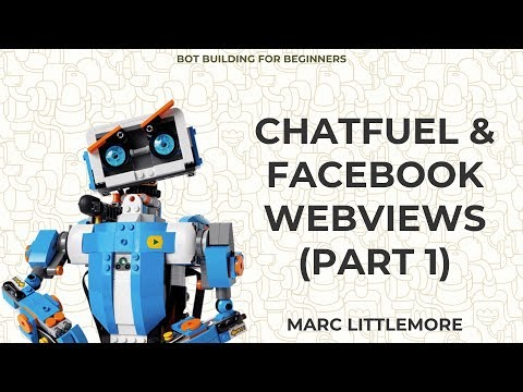 Chatfuel & Facebook Messenger Webviews (Part 1)
