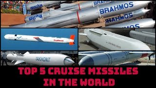 TOP 5 CRUISE MISSILES IN THE WORLD