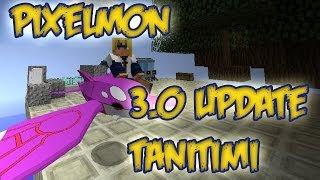Pixelmon 3.0 Update Tanitimi !